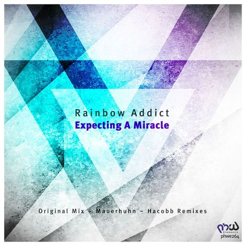 Rainbow Addict - Expecting A Miracle [PHWE264]