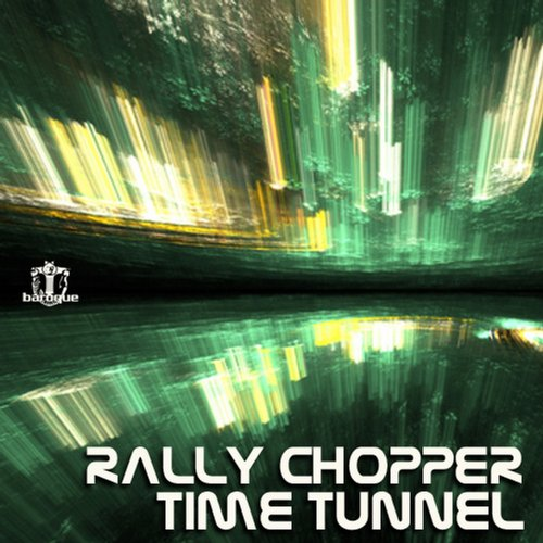 Rally Chopper – Time Tunnel [BARQDIGI119]