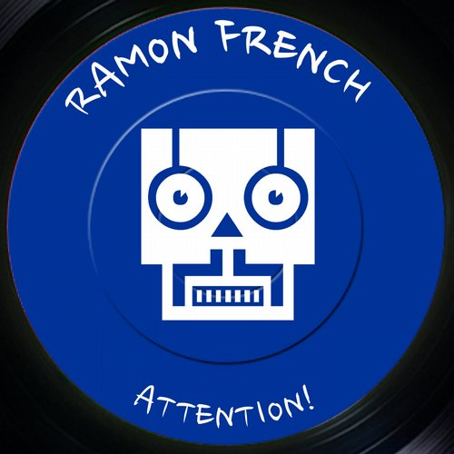 Ramon French - Attention! [THDZ 009]
