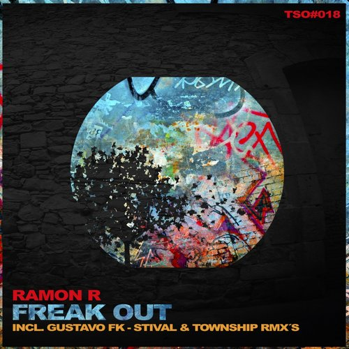 Ramon R - Freak Out [TSO018]