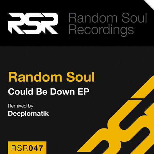 Random Soul - Could Be Down [RSR047]
