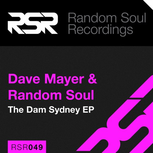 Random Soul, Dave Mayer - The Dam Sydney - Single [RSR 049]