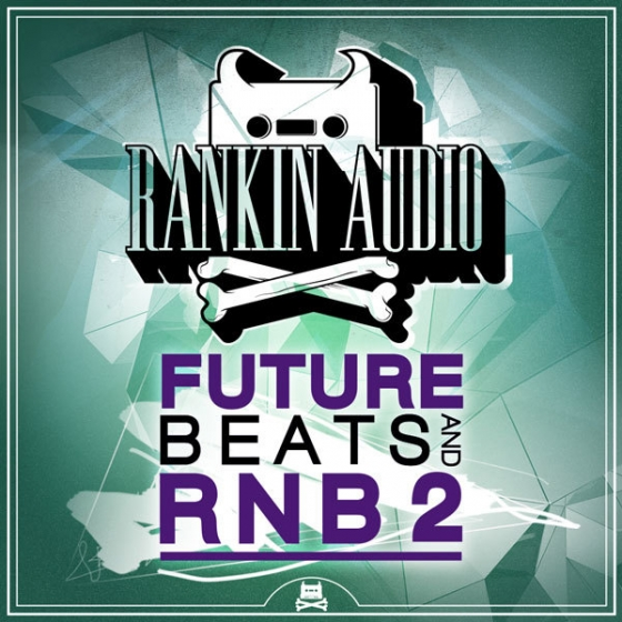 Rankin Audio Future Beats And RnB 2 WAV-AUDIOSTRiKE