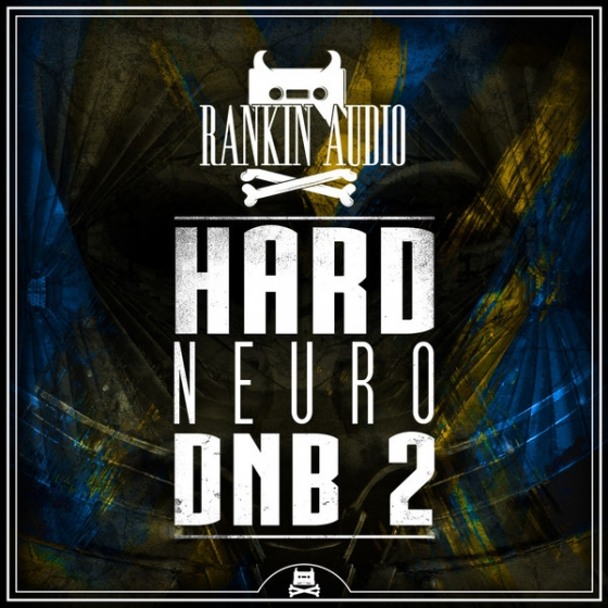 Rankin Audio Hard Neuro DNB 2 WAV-AUDIOSTRiKE