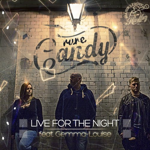 Rare Candy, Gemma-Louise - Live For The Night [MLH005]