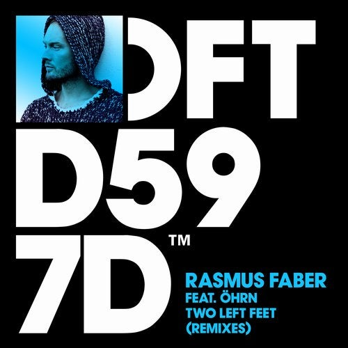 Rasmus Faber – Two Left Feet – Remixes [DFTD597D2]