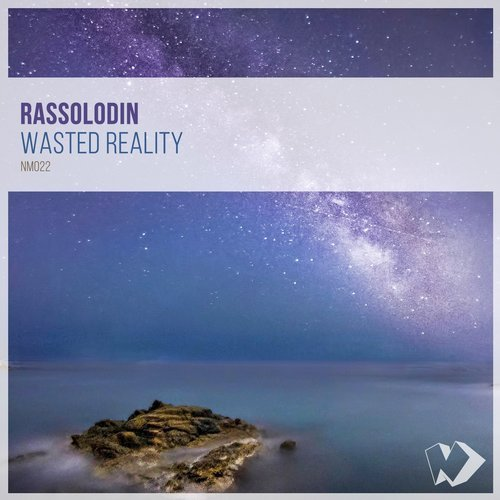 Rassolodin - Wasted Reality [NM 022]