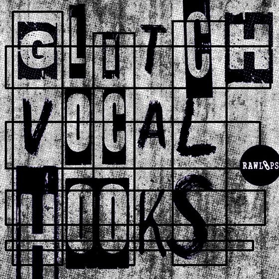 Raw loops glitch vocal hooks wav for Classic house vocal samples