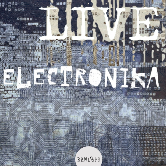 Raw Loops-Live Electronika WAV