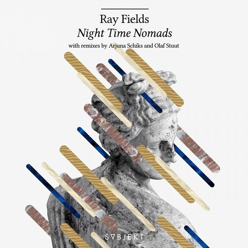 Ray Fields - Night Time Nomads [SBJKT015]