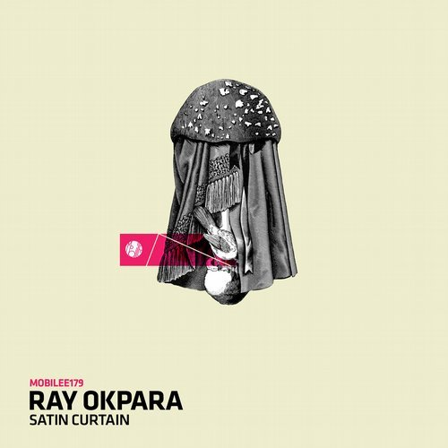 Ray Okpara – Satin Curtain [MOBILEE179]