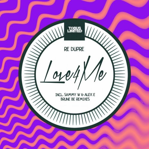 Re Dupre - Love 4 Me: Remixes [TBSLD46]