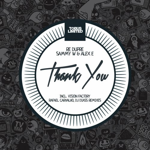 Re Dupre, Sammy W, Alex E – Thank You [TBSLD53]