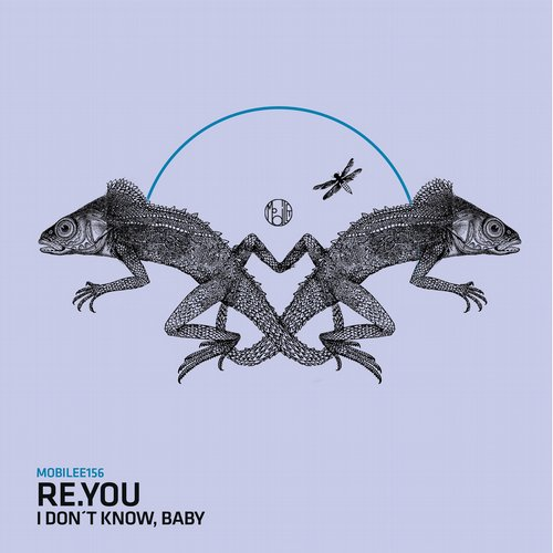 Re.You – I Don't Know, Baby [MOBILEE156]