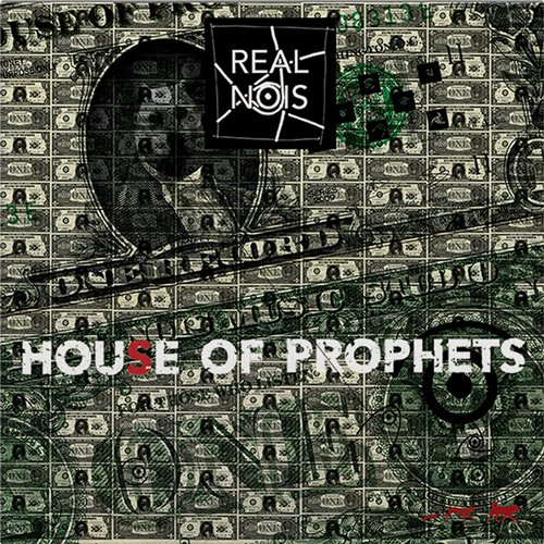 Real Nois - House Of Prophets [889845517665]