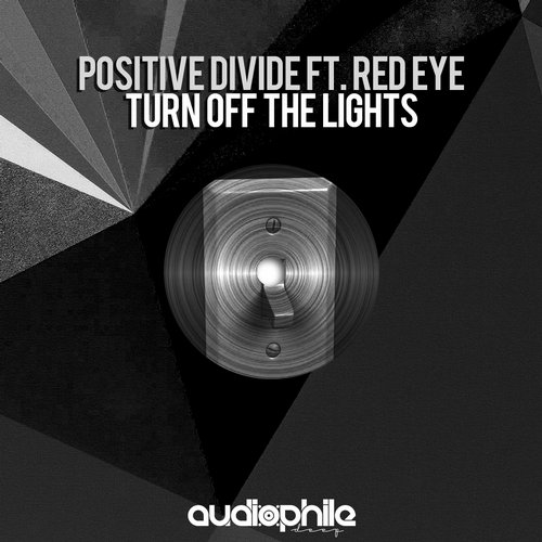 Red Eye, Positive Divide - Turn Off The Lights [APD039]