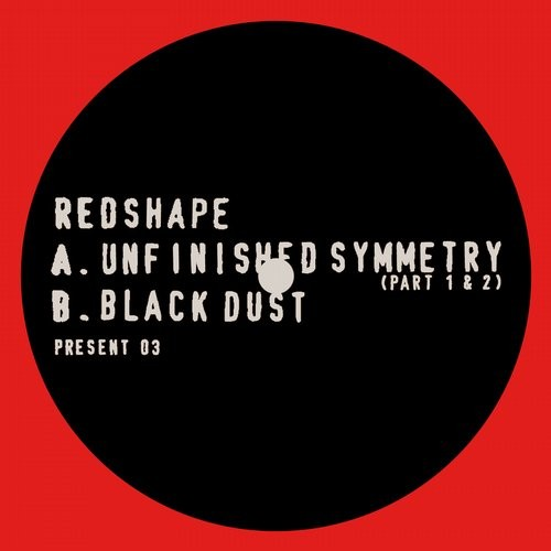 Redshape – Unfinished Symmetry [PRESENT03]