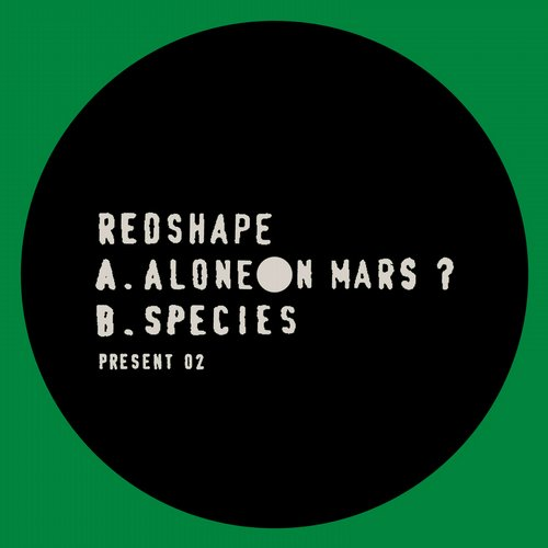 Redshape – Alone On Mars? [PRESENT02]
