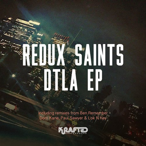 Redux Saints - DTLA [EJU156]
