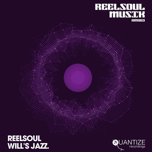 Reelsoul - Will's Jazz [RM003]