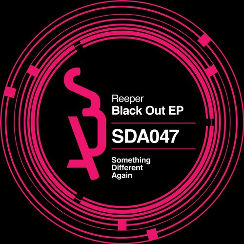 Reeper - Black Out [SDA047]
