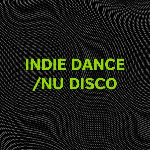 Refresh Your Set: Indie Dance/Nu Disco