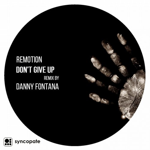 Remotion – Don't Give Up [SCP029]