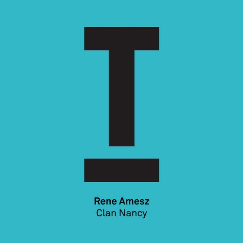 Rene Amesz – Clan Nancy [TOOL45001Z]