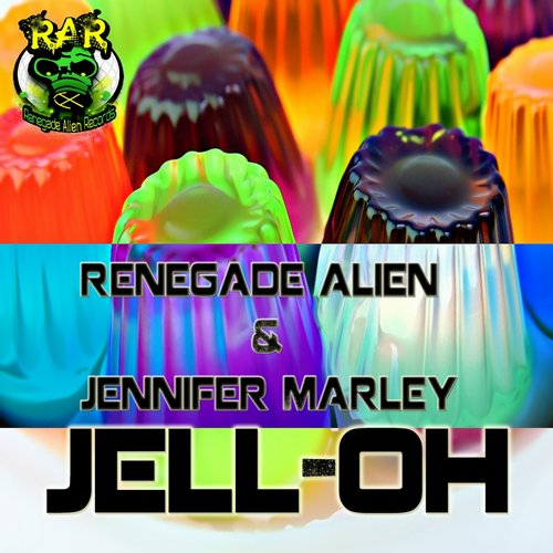 Renegade Alien, Jennifer Marley - Jell - OH [RAR301]
