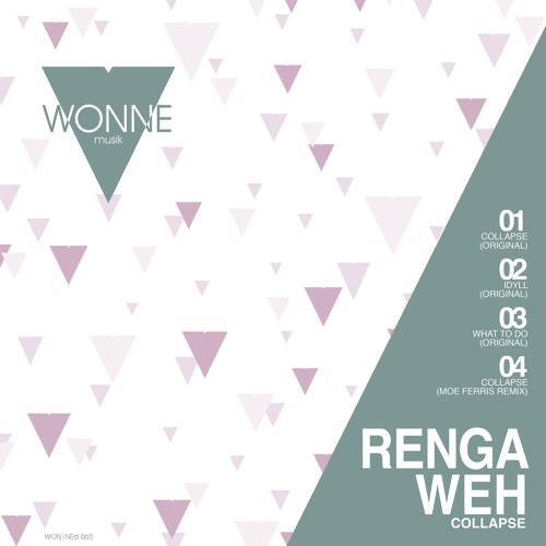 Renga Weh - Collapse [WONNED065]
