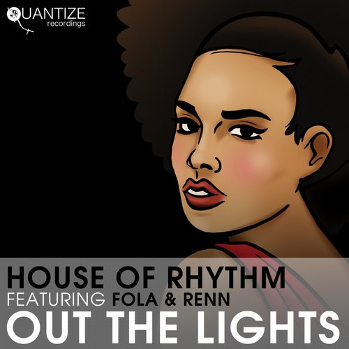 Renn, House Of Rhythm, Fola - Out The Lights [QTZ085]