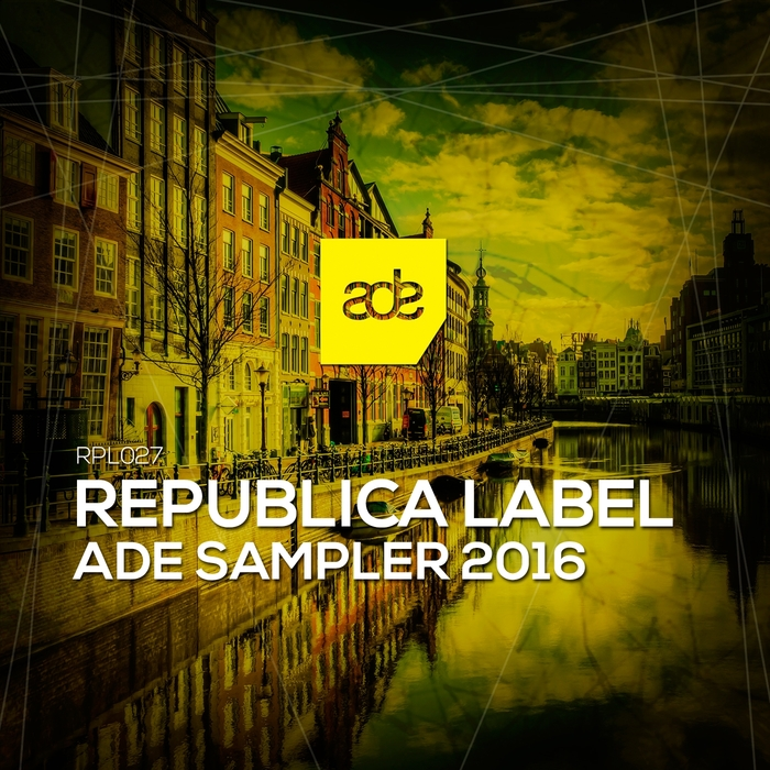 Republica Label ADE Sampler 2016