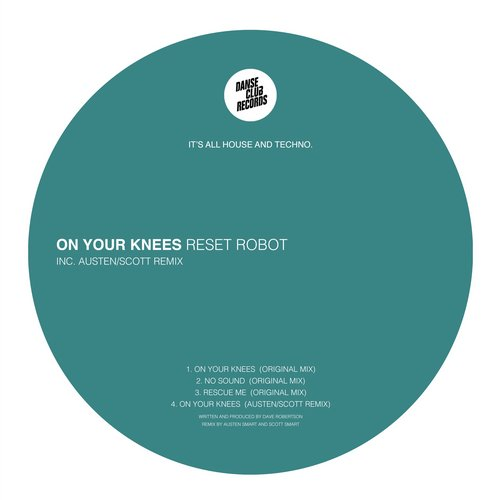 Reset Robot – On Your Knees EP [DCR041A]