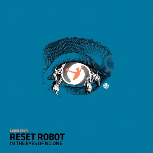 Reset Robot – In The Eyes Of No One [MOBILEE177]
