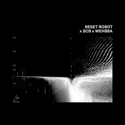 Reset Robot - End Of Time [HFT072]