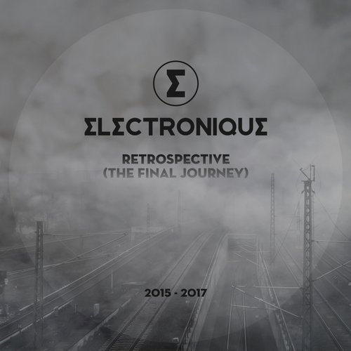 VA - Retrospective (The Final Journey) 2015-2017 [ERFJ00]