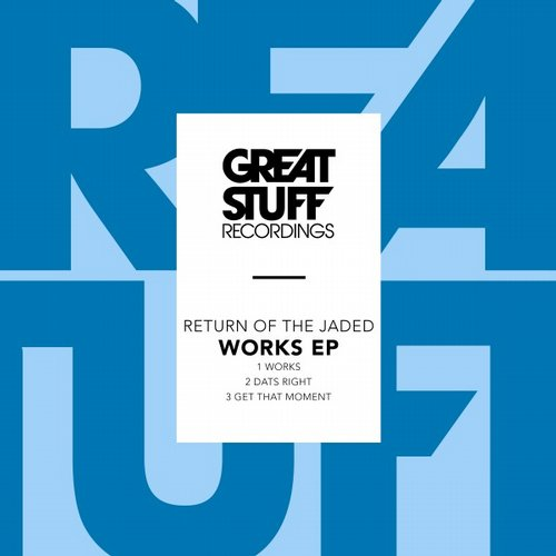 Return Of The Jaded – Works [GSR275]
