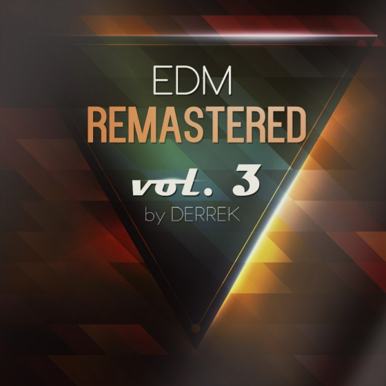 Reveal Sound EDM Remastered vol.3 by Derek SBF