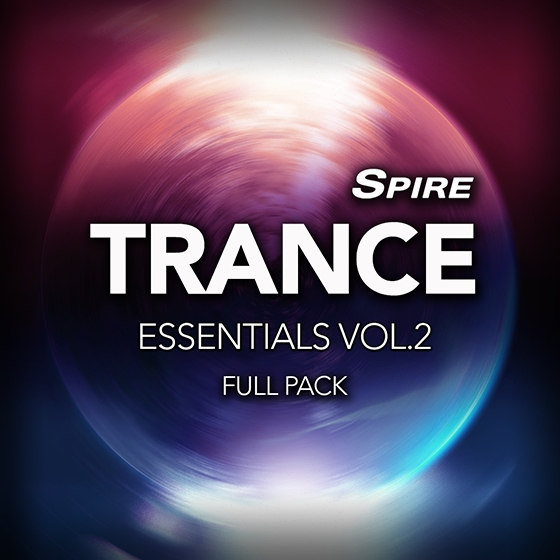 Reveal Sound Spire Trance Essentials Vol.2 Full Pack WAV MiDi SPiRE Presets