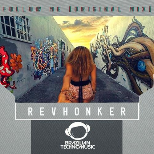 Revhonker - Follow Me
