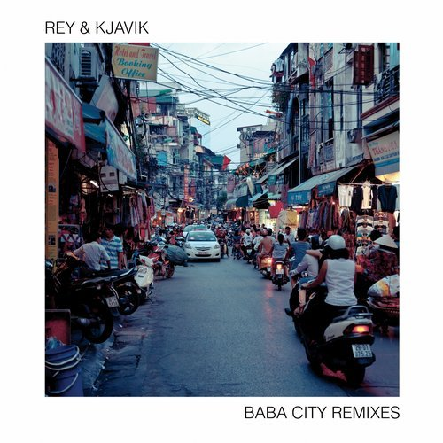 Rey & Kjavik – Baba City (Remixes) [RK04]