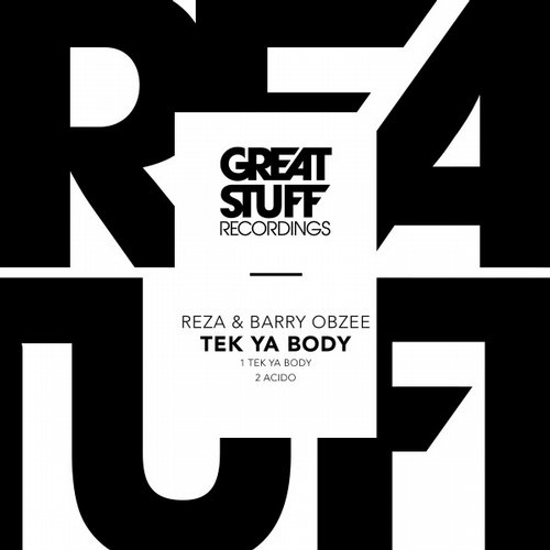Reza, Barry Obzee – Tek Ya Body [GSR272]
