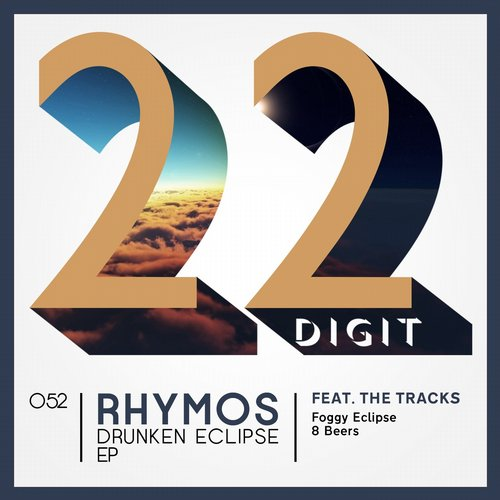 Rhymos – Drunken Eclipse [22DIGIT052]