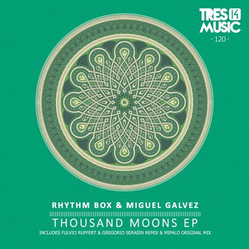 Rhythm Box, Miguel Galvez – Thousand Moons [TR14120]