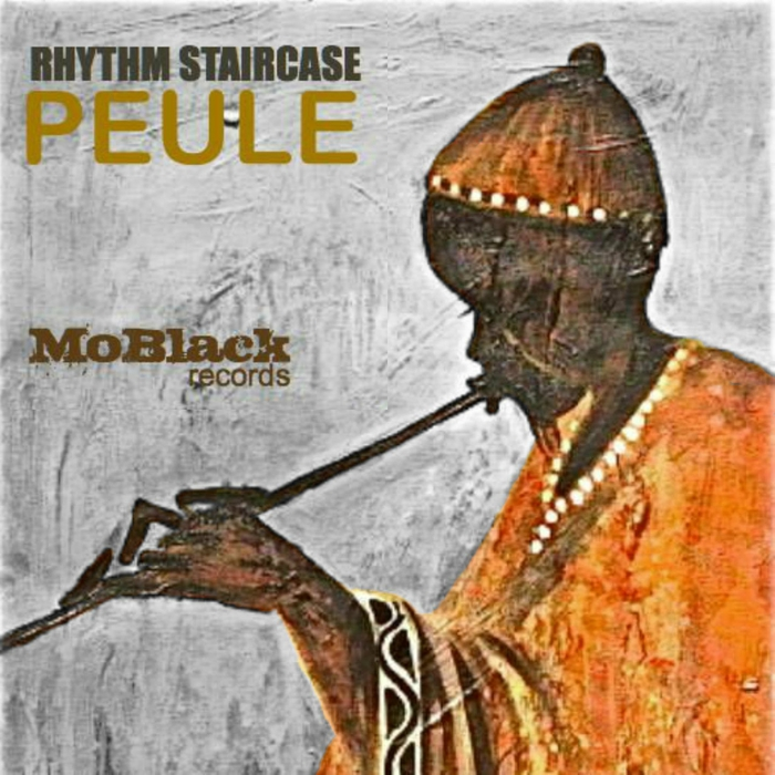 Rhythm Staircase – Peule [MBR 093]
