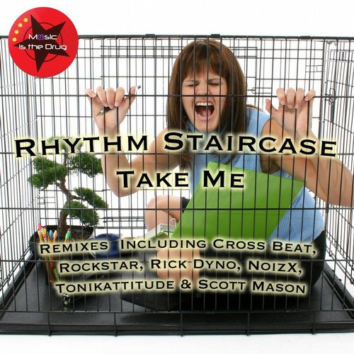 Rhythm Staircase - Take Me - The Remixes [MITD 15]