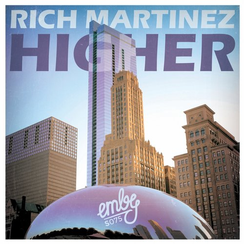 Rich Martinez - Higher [EMBYS075]