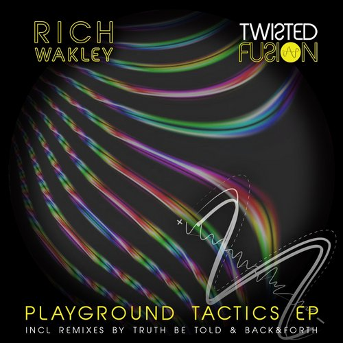 Rich Wakley – Playground Tactics EP [TF012]