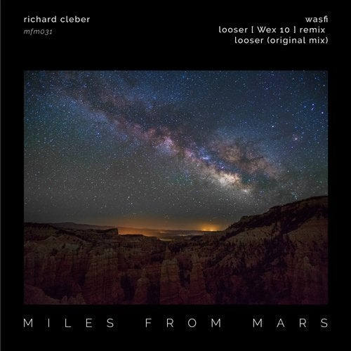 Richard Cleber - Miles From Mars 31 [MFM031]