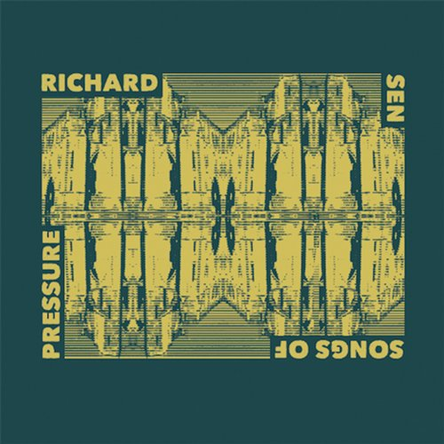 Richard Sen - Songs Of Pressure [EES012]
